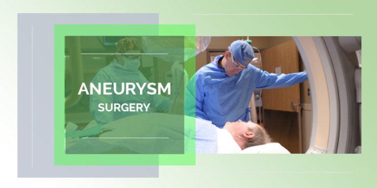 Aneurysm Surgery